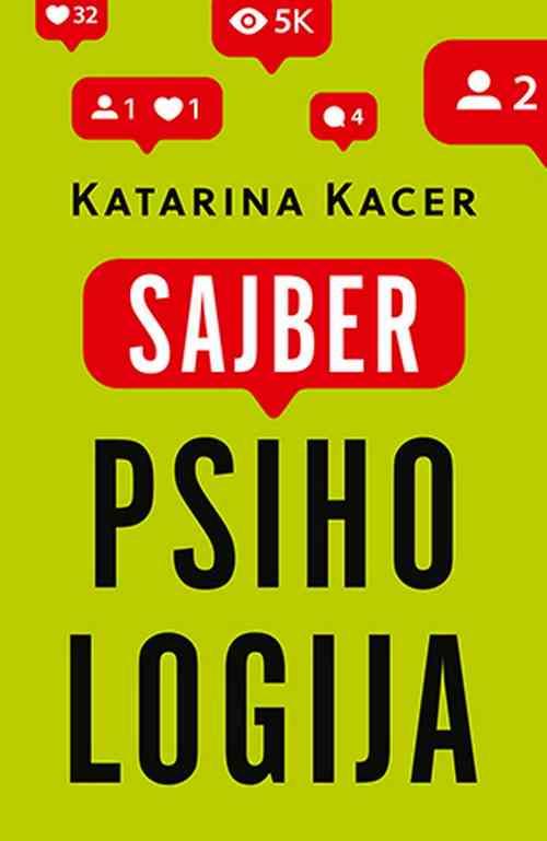 Sajberpsihologija Katarina Kacer knjiga 2019 edukativni popularna psihologija