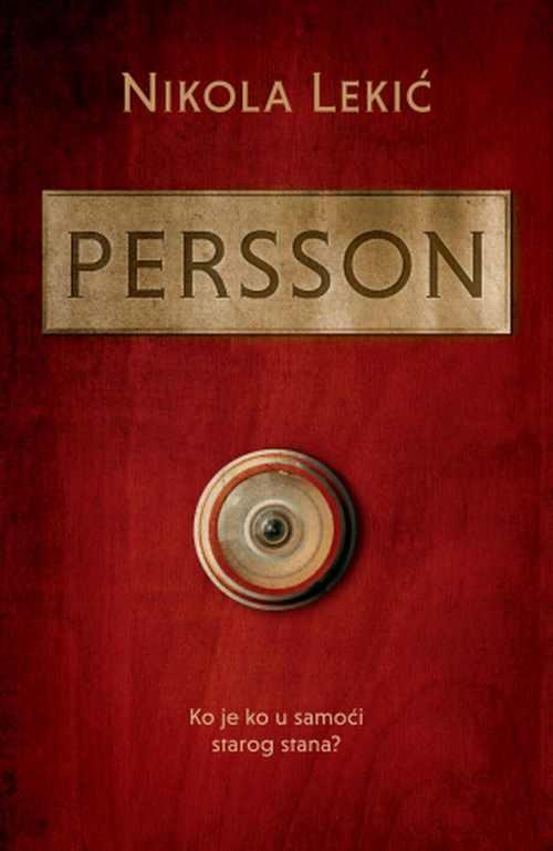 Persson Nikola Lekic knjiga 2019 drama Ko je ko u samoci starog stanac