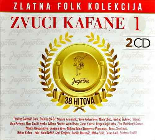 2CD ZVUCI KAFANE 1 KOMPILACIJA 2018 ZLATNA FOLK KOLEKCIJA GOLD AUDIO VIDEO