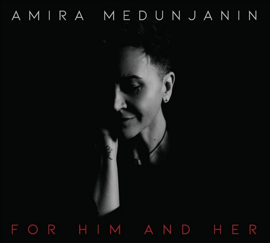 CD Amira Medunjanin For Him And Her album 2020