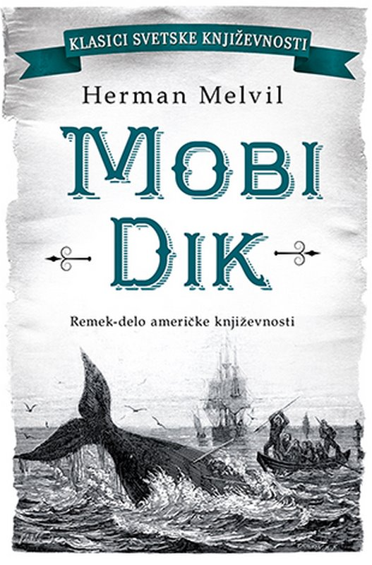 Mobi Dik  Herman Melvil  knjiga 2020 Klasici