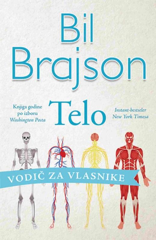 Telo: vodic za vlasnike  Bil Brajson  knjiga 2020 Publicistika