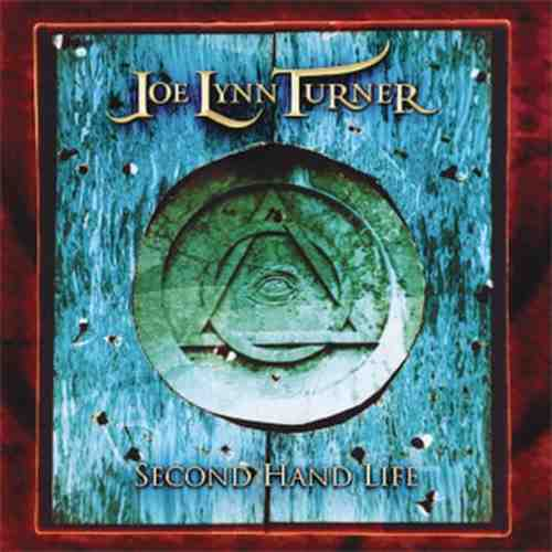 CD JOE LYNN TURNER  Second hand life Album 2007 One Records Serbia Hard Rock
