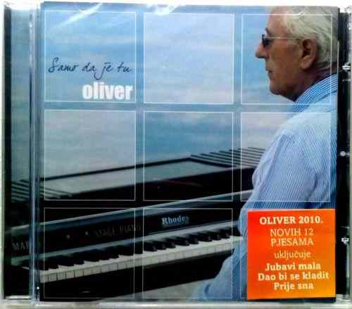 CD OLIVER DRAGOJEVIC  SAMO DA JE TU album 2010 Serbian Bosnian Croatian  Pop