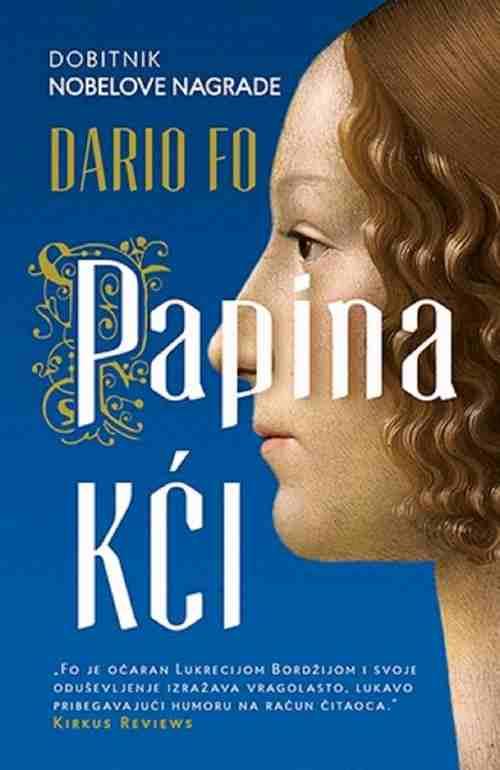 Papina kci Dario Fo knjiga 2016 Lukrecija Bordzija istorijski roman laguna papa